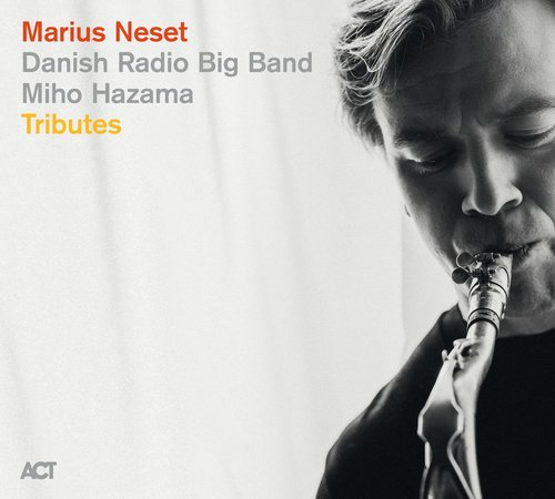 Review of Marius Neset/Danish Radio Big Band/Miho Hazama: Tributes