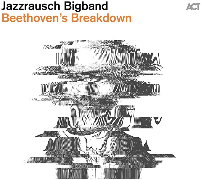 Review of Jazzrausch Bigband: Beethoven's Breakdown