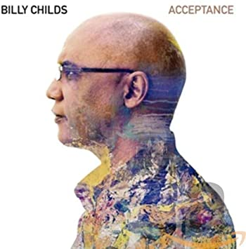 Review of Billy Childs: Acceptance