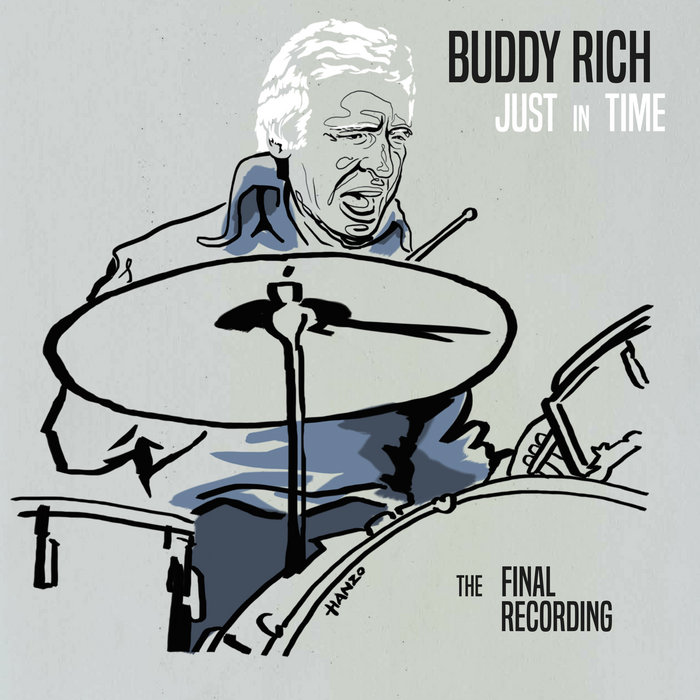 Review of Buddy Rich Orchestra: Just in Time: The Final Recording
