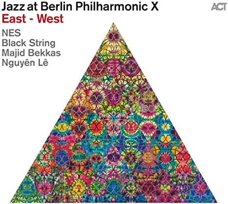 Review of Jazz at Berlin Philharmonic X: East-West
