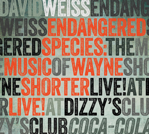 Review of David Weiss: Endangered Species: The Music of Wayne Shorter