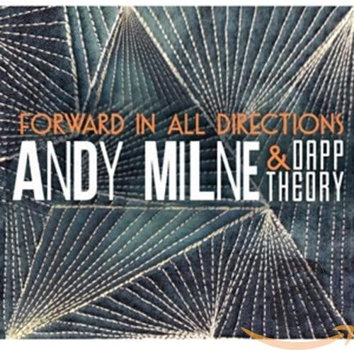 Review of Andy Milne & Dapp Theory: Forward In All Directions