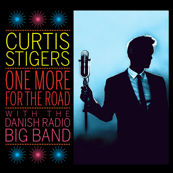 Review of Curtis Stigers with the Danish Radio Big Band: One More for the Road
