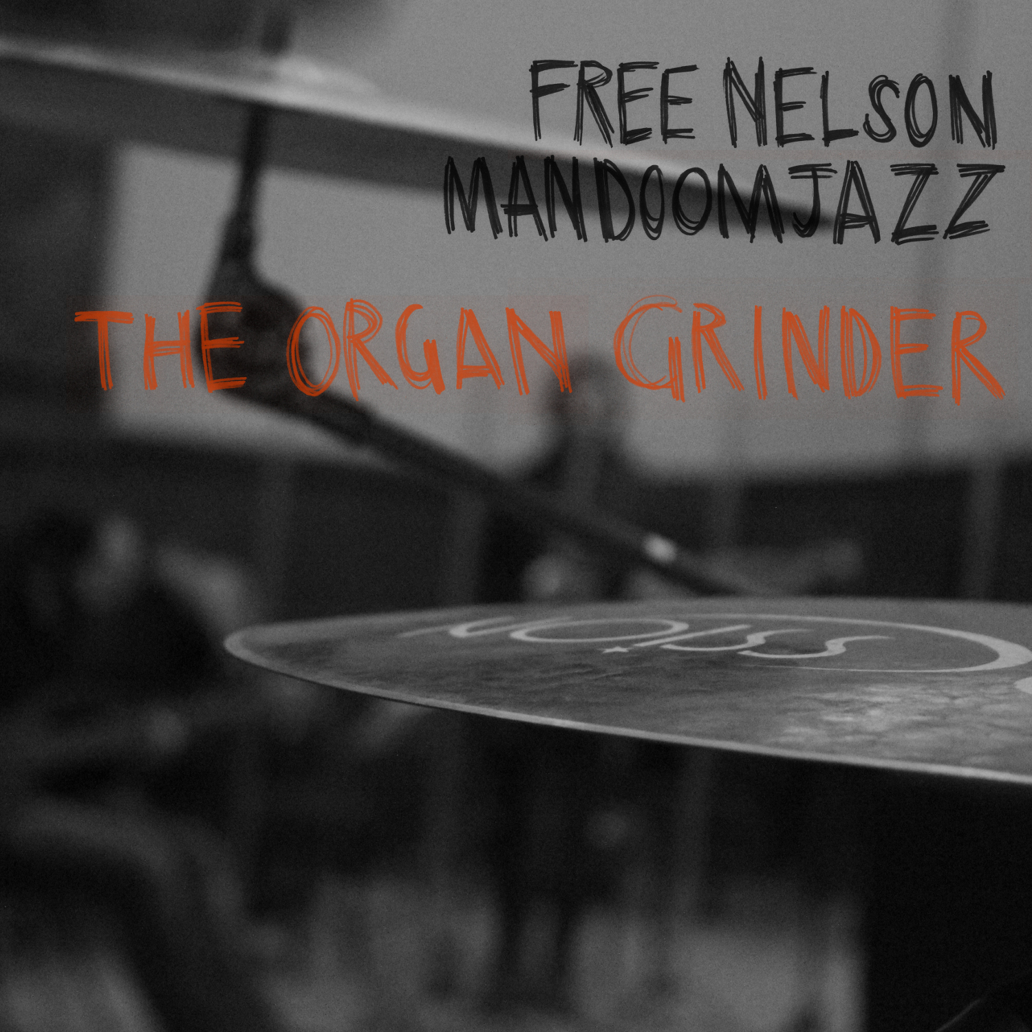 Review of Free Nelson Mandoomjazz: The Organ Grinder