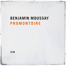 Review of Benjamin Moussay: Promontoire