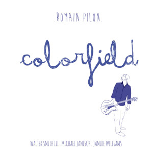 Review of Romain Pilon: Colorfield
