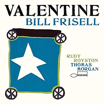 Review of Bill Frisell: Valentine