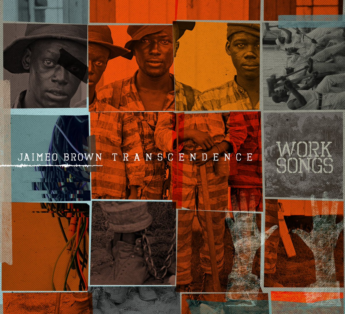 Review of Jaimeo Brown Transcendence: Work Songs