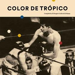 Review of Color de Trópico