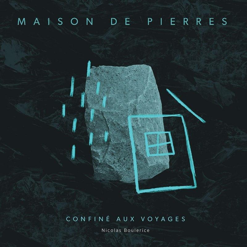 Review of Maison de Pierres: Confiné Aux Voyages