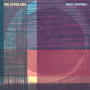 Review of Quest Ensemble: The Other Side