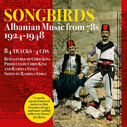 Review of Songbirds: Albanian Music from 78s 1924-1948