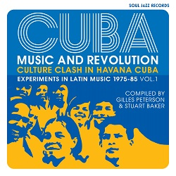 Review of Cuba: Music and Revolution – Culture Clash in Havana Cuba, Experiments in Latin Music 1975-85 Vol 1
